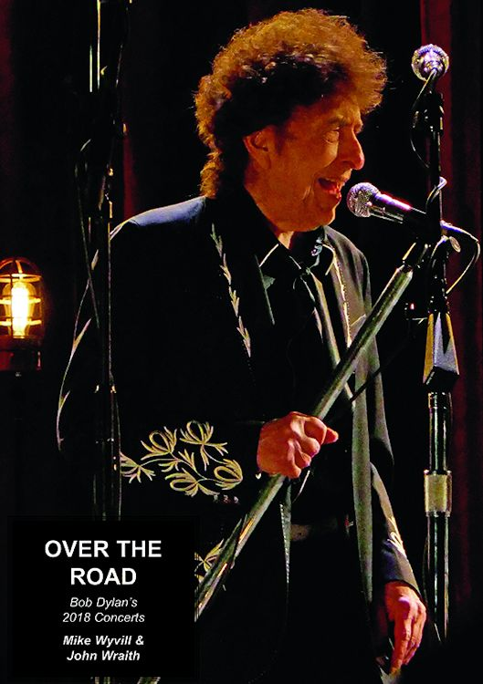 over the road 2018 bob dylan concerts book