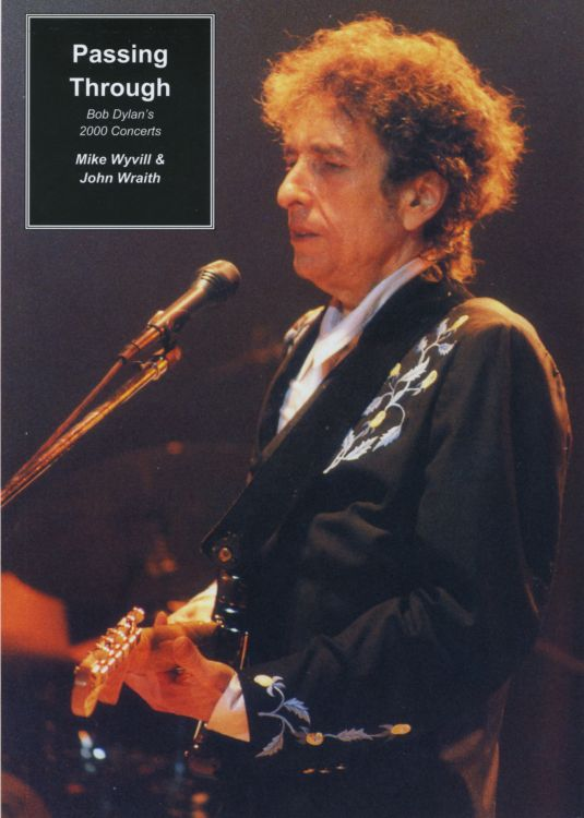 passing through 2000 concerts Bob Dylan book