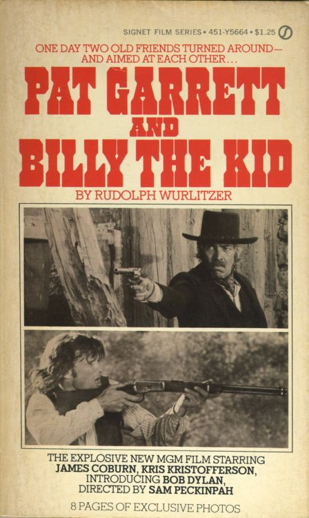 pat garrett andbilly the kid wutlitzer Bob Dylan book