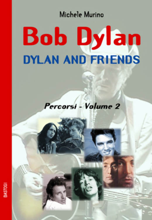 dylan and friends percorsi volmue 2  book in Italian