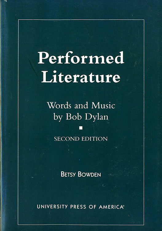 performed litterature University Press Of America 2001 Bob Dylan book