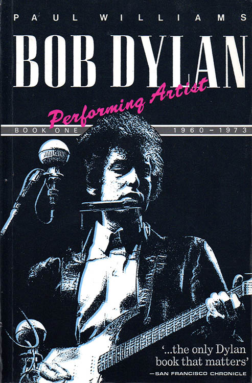 performing artist the music of paul williams 1960-1973 Bob Dylan book