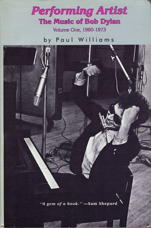 performing artist the music of paul williams Bob Dylan book