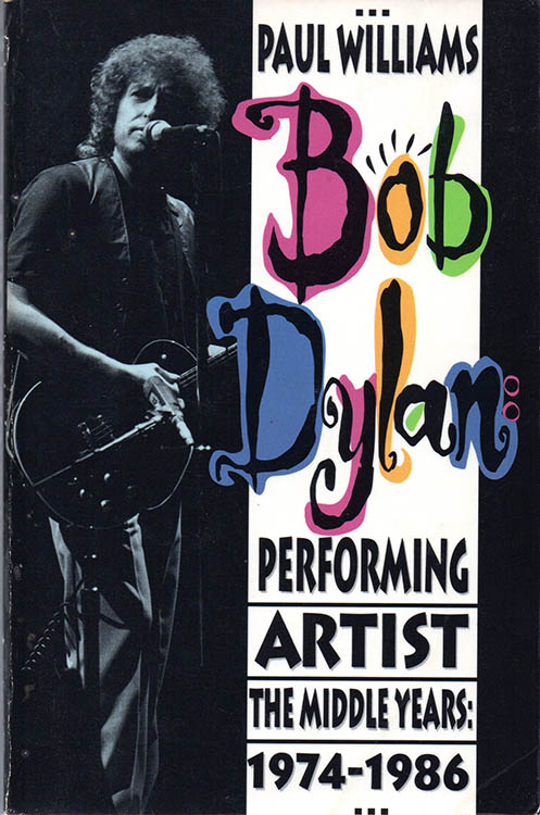 performing artist the music of paul williams 1974-1986 paperback Bob Dylan book
