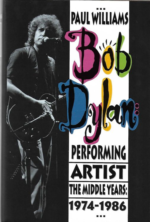 performing artist the music of paul williams 1974-1986 hardcover Bob Dylan book