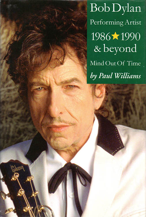 performing artist 1986-1990beyond Bob Dylan book