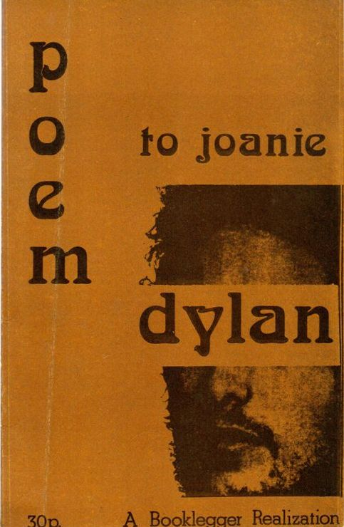 poem to joanie booklegger Bob Dylan book