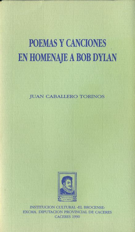 poemas y canciones en homenaje a bob dylan book in Spanish