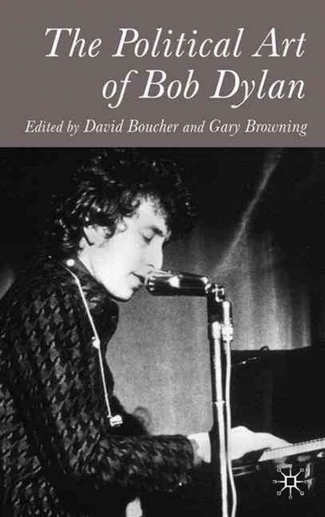 political art of Bob Dylan boucher browning book