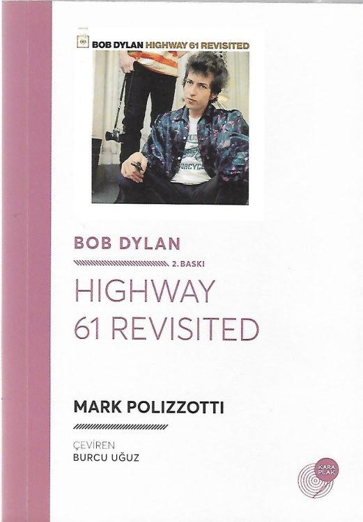 polizzotti highway 61 revisited dylan book in Turkish