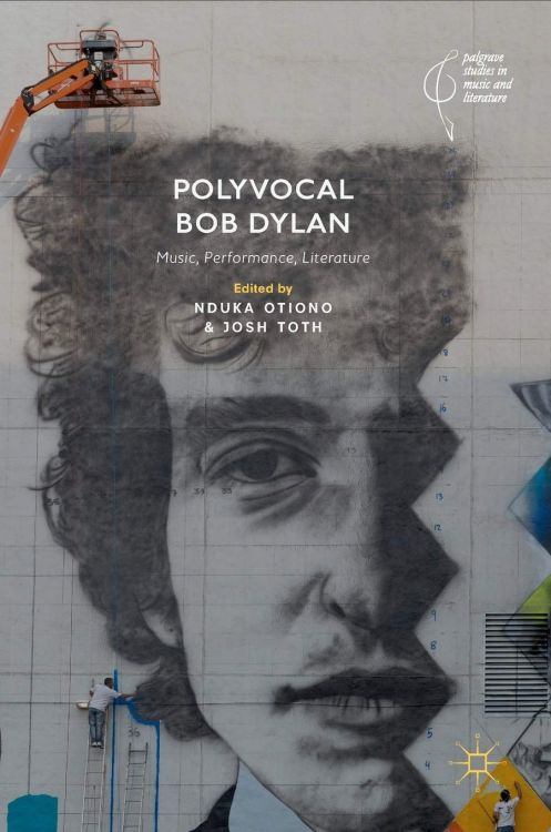 polyvocal Bob Dylan the complete discography mitch bart book