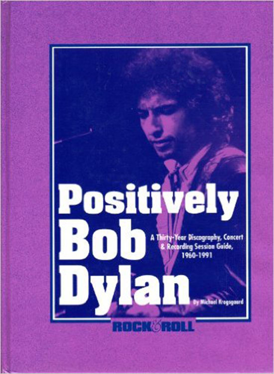 positively Bob Dylan Michael Krogsgaard book