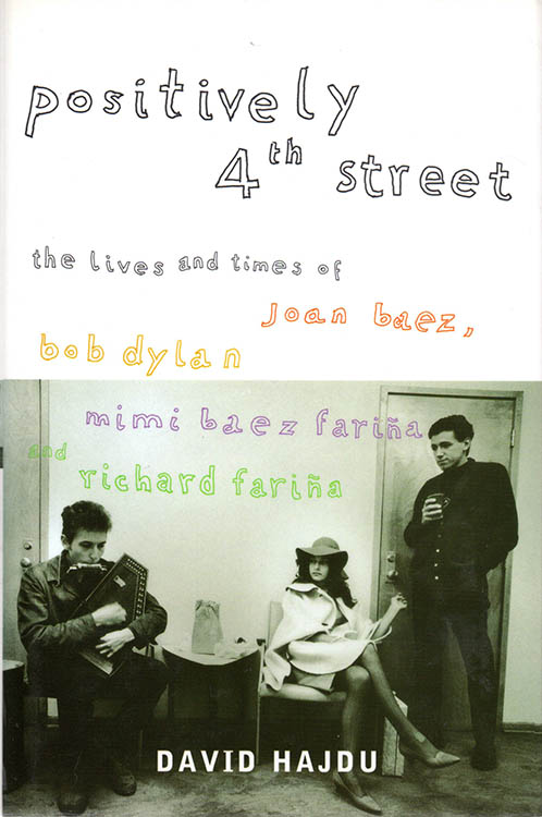 positively 4th street david hadju bloomsburt 2001 Bob Dylan book