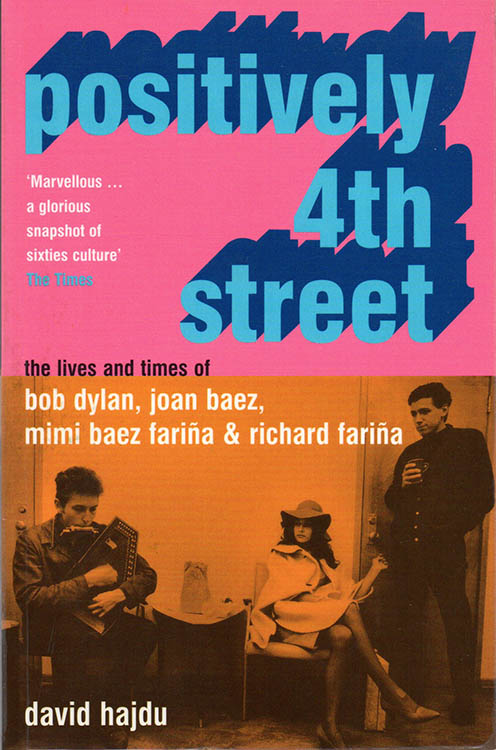positively 4th street david hadju bloomsbury 2002 Bob Dylan book