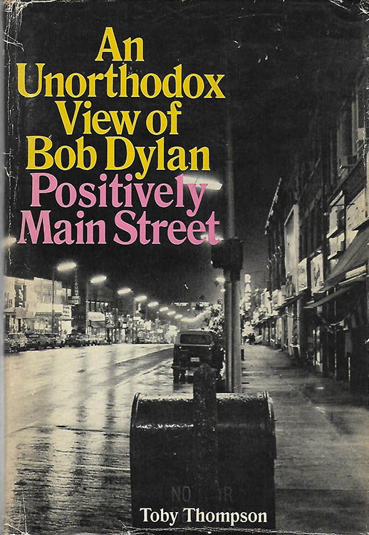 positively main street Bob Dylan thompson Coward McCann & Geoghegan Inc, 1971 book