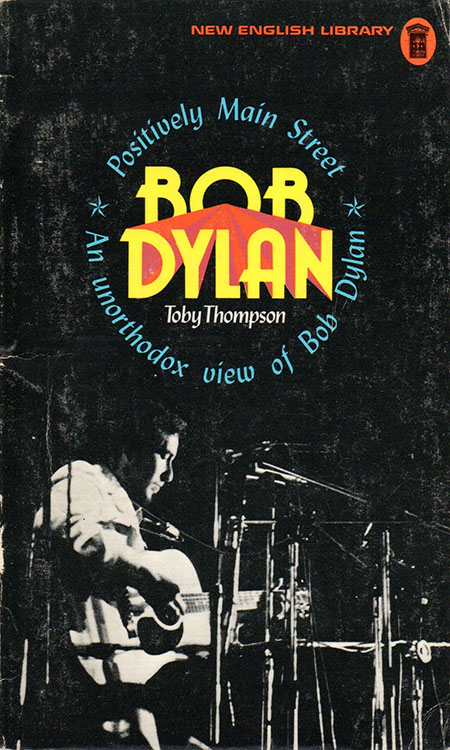 positively main street an unorthodow view of Bob Dylan book
