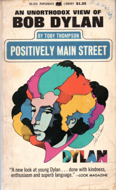 positively main street an unorthodow view of Bob Dylan book warner paperback