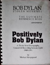 positively Bob Dylan stolen moments working document Michael Krogsgaard book
