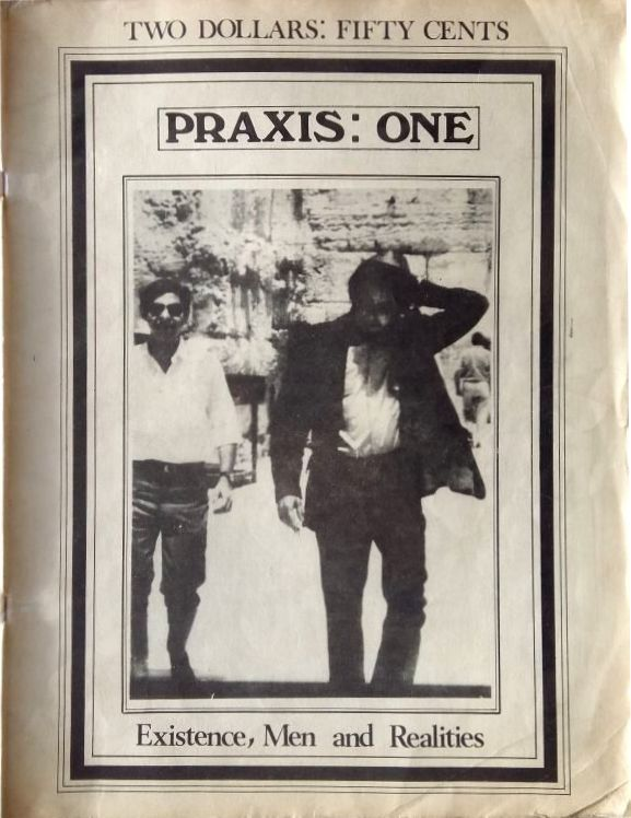 praxis one existence men and reality Bob Dylan pickering book