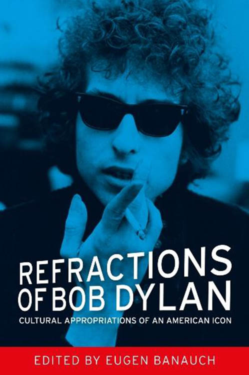 refractions of Bob Dylan hardcover book