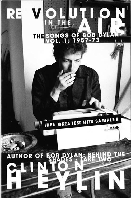revolution in the air the songs of bob dylan volume 1 1957-73 clinton heylin booklet