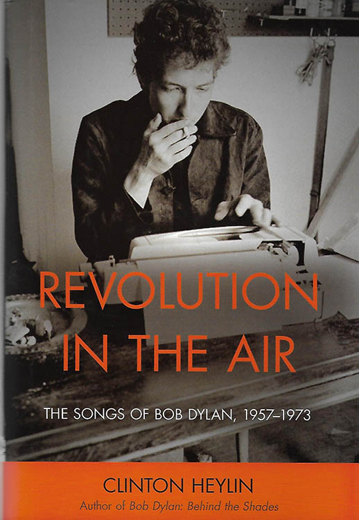 revolution in the air the songs of bob dylan volume 1 1957-73 clinton heylin usa