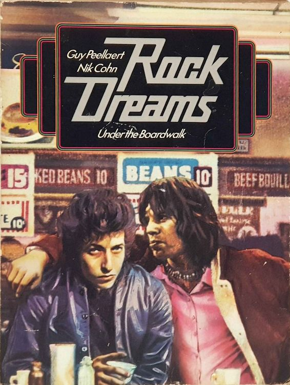 rock dreams 1974 Bob Dylan book