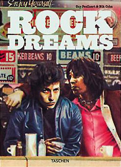 rock dreams tashen 2003 Bob Dylan book other alternate