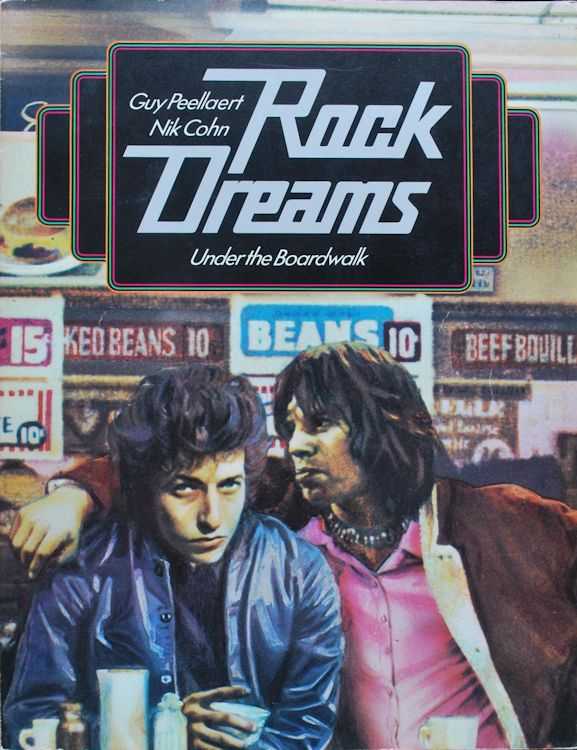 rock dreams 1974 amsterdam Bob Dylan book