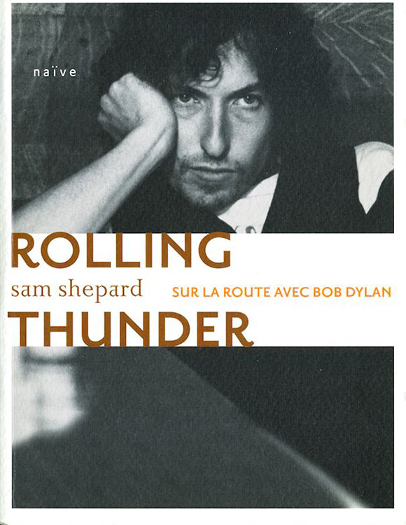 rolling thunder sur la route avec bob dylan book in French