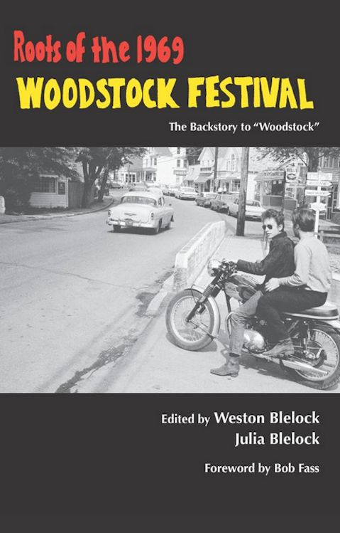 roots of the 1969 woodstock festival Bob Dylan book
