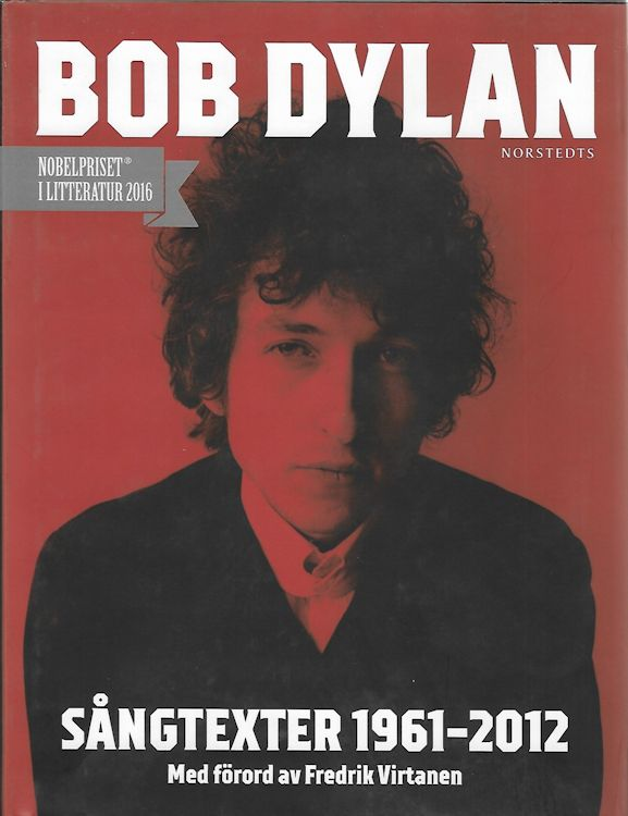 sangtexter 1961-2012 Dylan book in Swedish