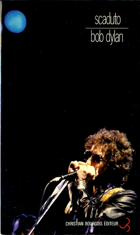 bob dylan scaduto  bourgois book in French