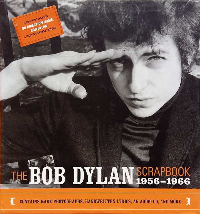 the Bob Dylan scrapbook 1956-1966 santelli