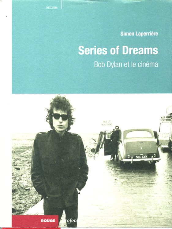 series of dreams bob dylan et le cinéma book in French