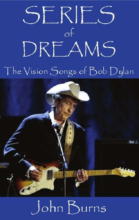 series of dreams the visions of Bob Dylan book