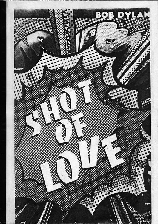 Bob Dylan 1980-1981 shot of love book