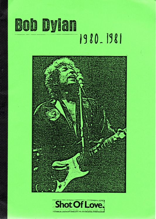 Bob Dylan 1980-1981 shot of love book green cover