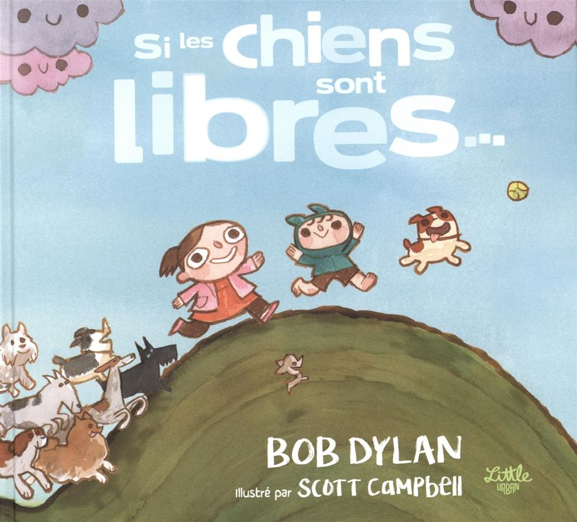 si les chiens sont libres bob dylan book in French