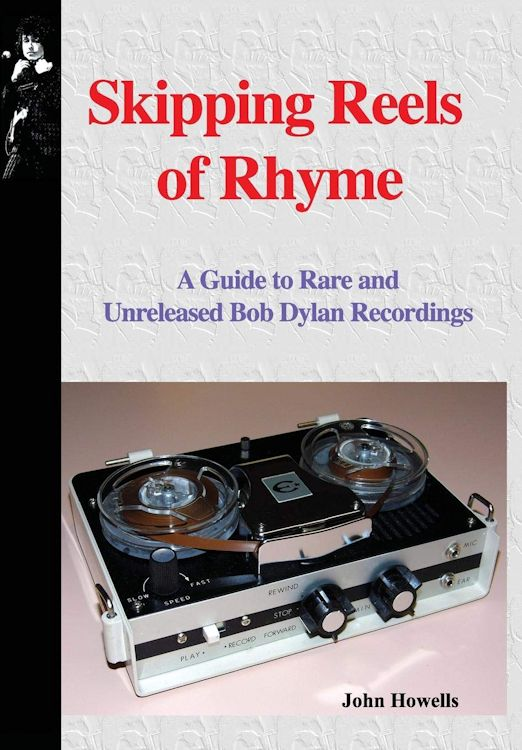 skipping reels of rhyme Bob Dylan book
