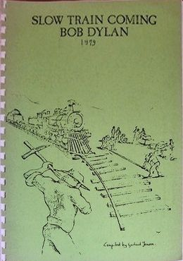 slow train coming 1979 gerhard jansen green cover Bob Dylan book