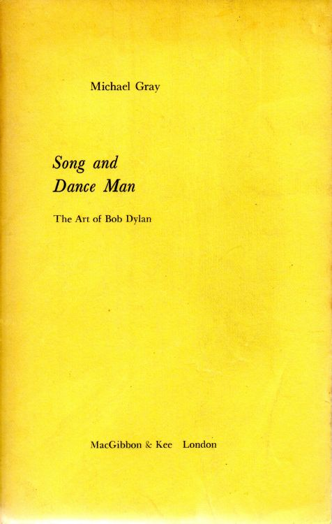 song and art man the art of Bob Dylan michael gray author's proof