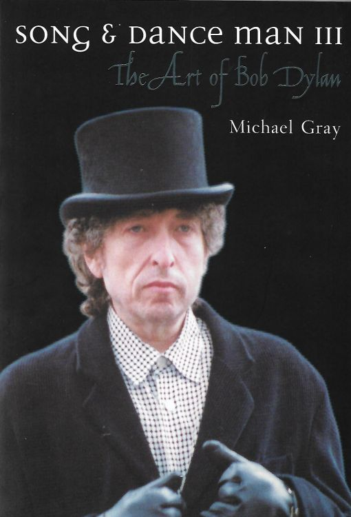 song and art man the art of Bob Dylan michael gray cassel softcoverBob Dylan book