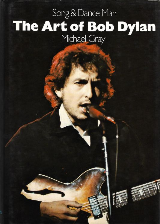 song and art man the art of Bob Dylan michael gray hamlyn hardcover 1981 book