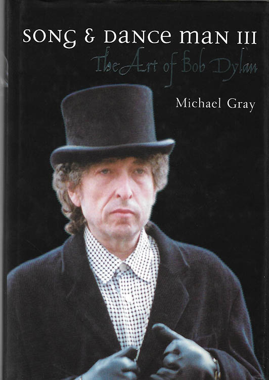 song and art man the art of Bob Dylan michael gray cassel 1999 Bob Dylan book