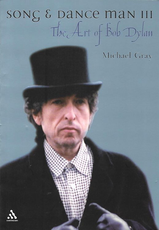 song and art man the art of Bob Dylan michael gray 2002 Bob Dylan book