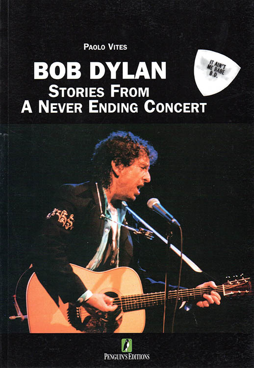 stories from a never ending concert bob dylan book in Italian