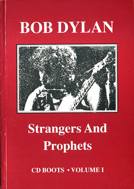 strangers and prophets volume 1 phill townsend Bob Dylan book