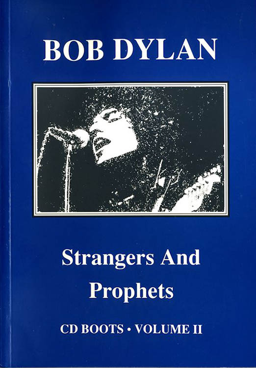 strangers and prophets volume 2 phill townsend Bob Dylan book