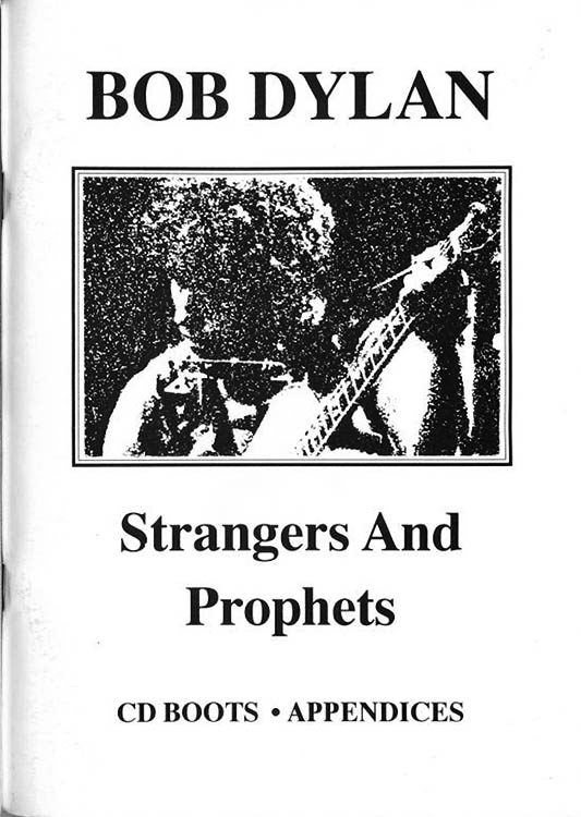 strangers and prophets cd boots appendices phill townsend Bob Dylan book